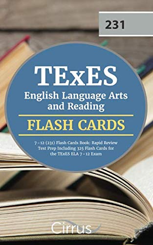 TEXES English Language Arts and Reading 7-12 (231) Flash Cards Book: Rapid Review Test Prep Including 325 Flashcards for the TExES ELA 7-12 Exam