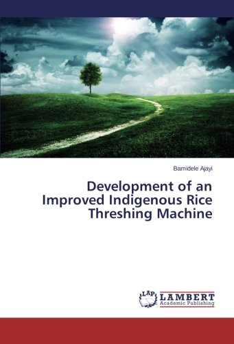 (Development of an Improved Indigenous Rice Threshing Machine)