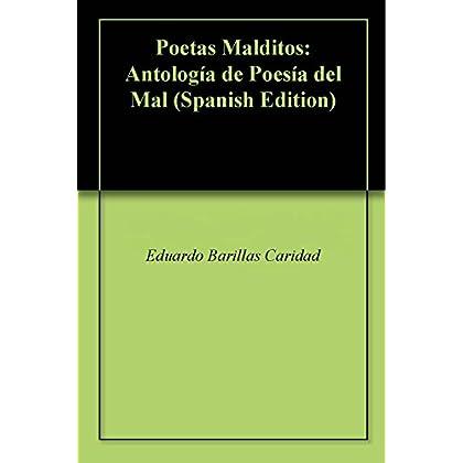 Poetas Malditos: Antología de Poesía del Mal