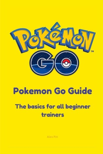 Pokemon Go Guide: The basics for all beginner Pokemon Trainers