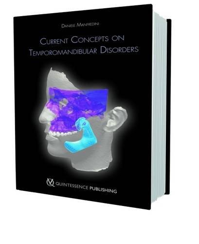 Current Concepts on Temporomandibular Disorders Daniele Manfredini