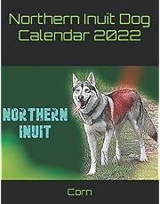 Northern Inuit Dog Calendar 2022