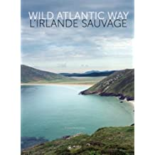 IRLANDE SAUVAGE (L') : WILD ATLANTIC WAY