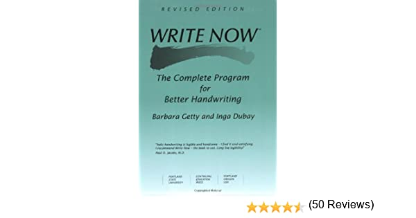 Write Now: The Complete Program For Better Handwriting: Barbara ...