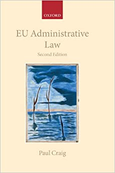 Eu Administrative Law (Collected Courses of the Academy of European Law)
