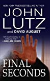 Final Seconds, John Lutz and David August, 0786032782