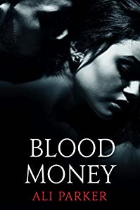Blood Money by Ali Parker ebook deal