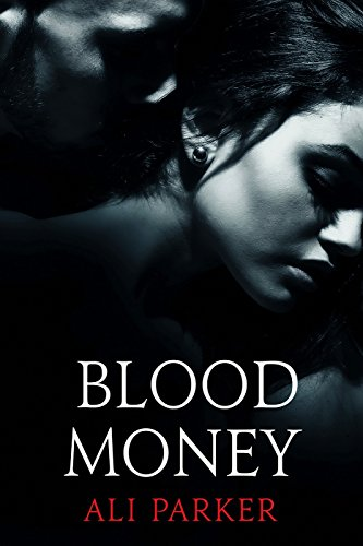 Blood Money: (A Gritty Bad Boy Romance) (Bad Money Series Book ()