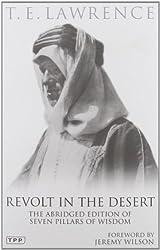 Revolt in the Desert: The Abridged Edition of Seven Pillars of Wisdom