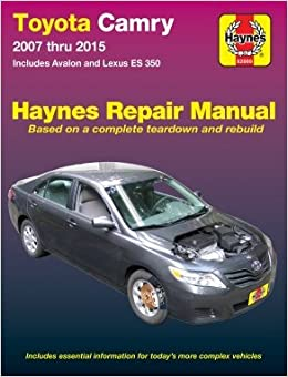 ??UPDATED?? Toyota Camry & Avalon & Lexus ES 350, 2007-2015: Does Not Include Information Specific To Hybrid Models (Haynes Automotive). interest range tecnica Bills Primera copper koghmic