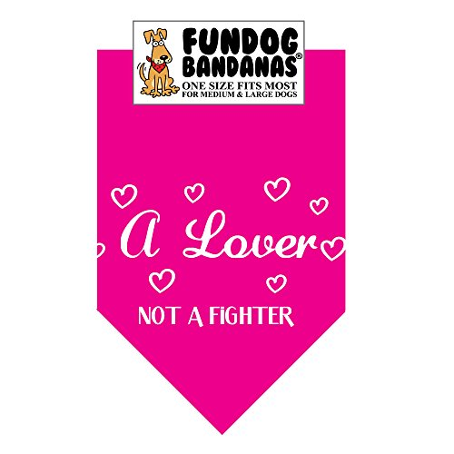 A Lover; Not a Fighter Dog Bandana (One Size Fits Most for Medium to Large Dogs, Hot Pink)