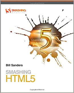 Smashing HTML5 (Smashing Magazine Book Series)