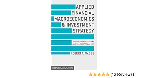 Amazon com: Applied Financial Macroeconomics and Investment Strategy
