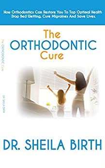 Orthodontic Cure Orthodontics Restore Migraines ebook