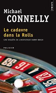 Le cadavre dans la Rolls, Connelly, Michael