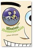 Mission: Homeostasis
