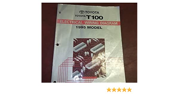 1995 Toyota T100 Truck Electrical Wiring Diagram Service Shop Manual