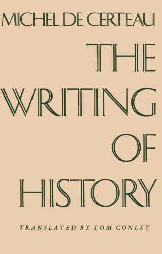 The Writing of History (European Perspectives S)