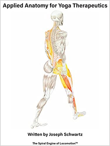 Applied Anatomy for Yoga Therapeutics: Joseph Schwartz ...