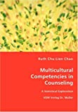Multicultural Competencies in Counseling, Ruth Chu-Lien Chao, 3836456451