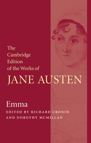 Emma (The Cambridge Edition of the Works of Jane Austen)