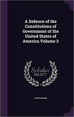 Free mp3 books downloads legal A Defence of the Constitutions of Government of the United States of America Volume 2 1347393986 (Norwegian Edition) PDF