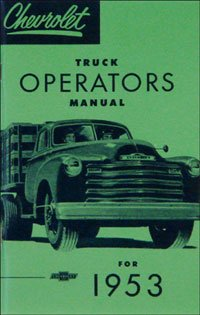1953 Chevrolet Truck Owners Manual Chevy 53 (with - Chevrolet Truck Chevy 53