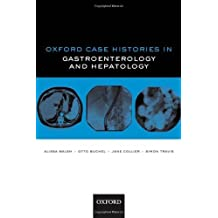 Oxford Case Histories in Gastroenterology and Hepatology by Walsh, Alissa J., Buchel, Otto C., Collier, Jane, Travis, Si (2010) Paperback