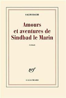 Amours et aventures de Sindbad le marin, Bachi, Salim