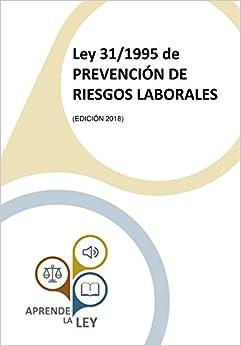 Ley 31/1995 De Prevención De Riesgos Laborales por Aprende La Ley epub