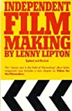 Independent Filmmaking, Lenny Lipton, 067146258X