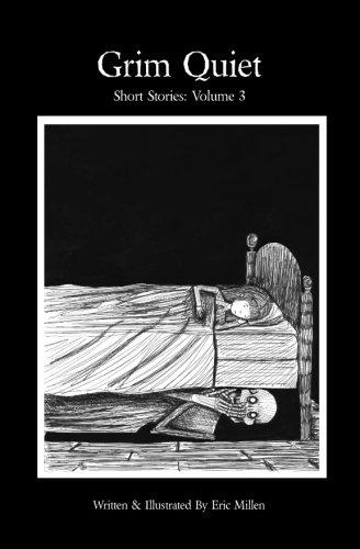 Download Grim Quiet: Short Stories Volume 3 PDF