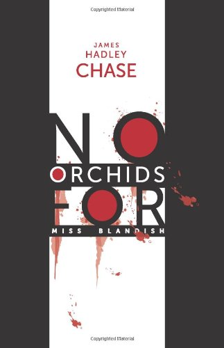 No Orchids for Miss Blandish PDF