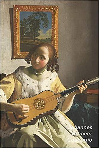 Johannes Vermeer Cuaderno: Mujer Tocando una Guitarra | Perfecto ...