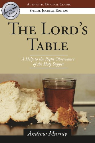 The Lord's Table (Authentic Original Classic)