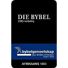 DIE BYBEL: Afrikaans 1983-vertaling (Afrikaans Edition)