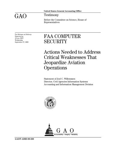 FAA Computer Security: Actions Needed to Address Critical Weaknesses That Jeopardize Aviation Operations