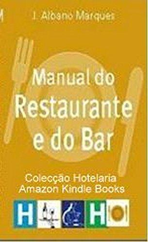 Manual do Restaurante e do Bar (Coleção Hotelaria)