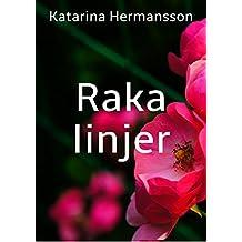Raka linjer (Swedish Edition)