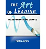 img - for The Art of Leading Transformational Change (Hardback) - Common book / textbook / text book