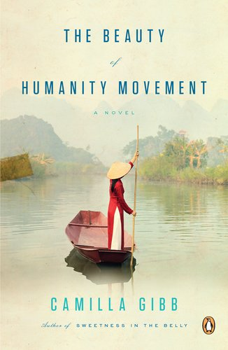The Beauty of Humanity Movement: A Novel