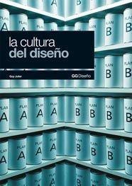 Descargar Libro La Cultura Del Diseño Guy Julier