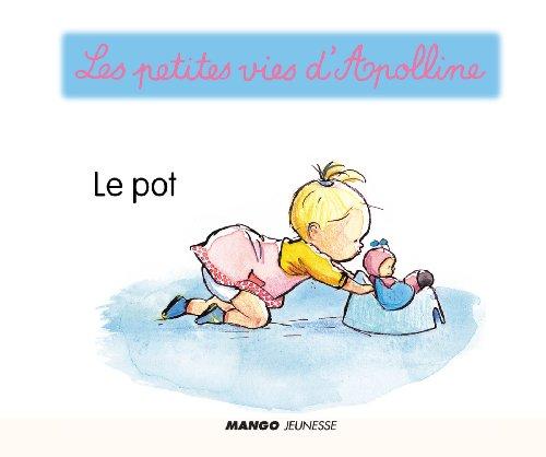 Apolline - Le pot (Les petites vies d'Apolline) (French Edition)