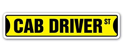 Amazon com: [SignJoker] CAB DRIVER Street Sign taxi cab yellow city