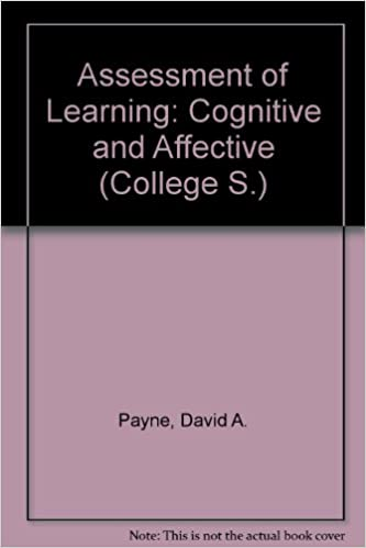 Assessment of Learning: Cognitive and Affective College