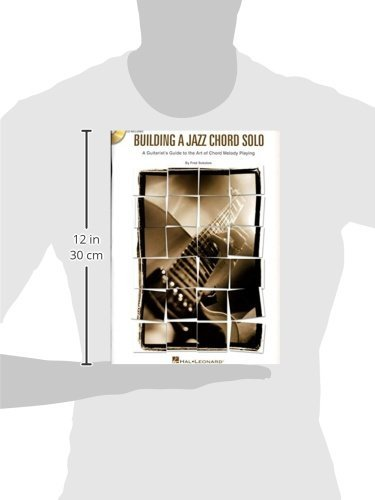 Amazon Building A Jazz Chord Solo A Guitarists Guide To The