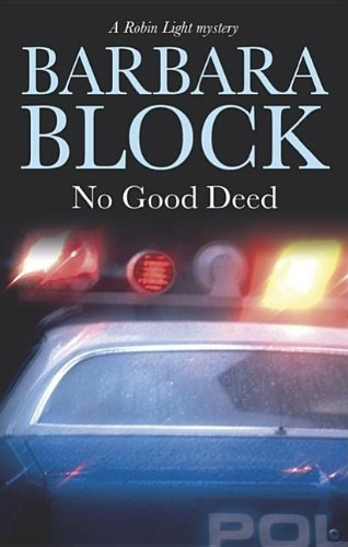 No Good Deed (Robin Light Mystery)