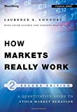How Markets Really Work: Quantitative Guide to Stock Market Behavior