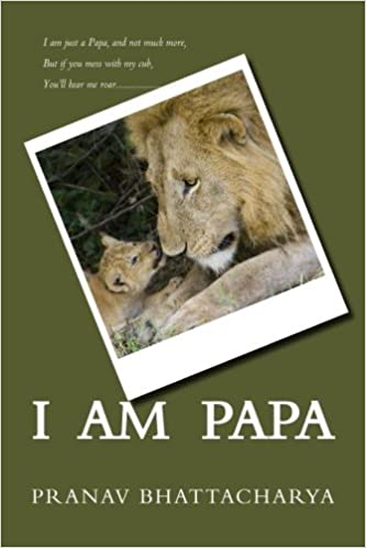 Book I Am Papa: In the game of life, you've no choice but to play