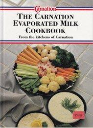 The Carnation Evaporated Milk Cookbook (Evaporated Milk Cover)